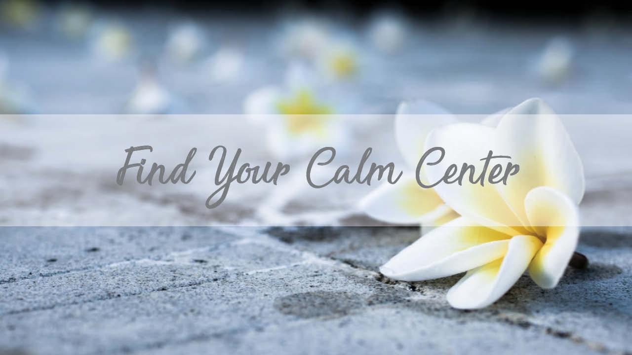 flower for find your calm center meditation