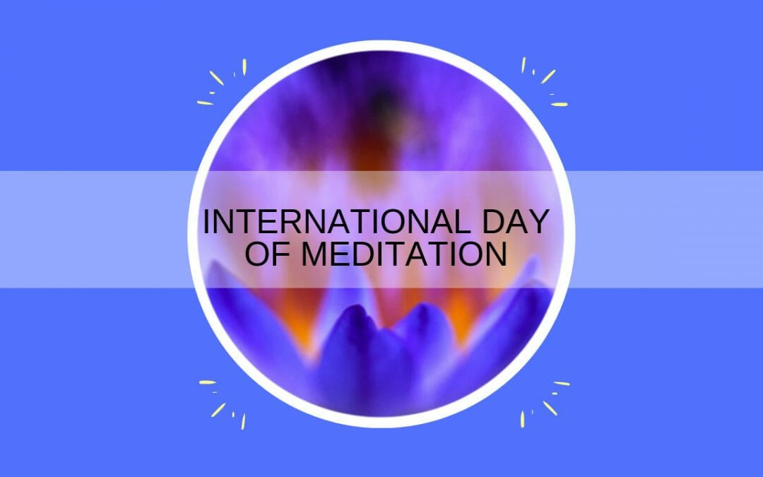 International Day of Meditation 2019
