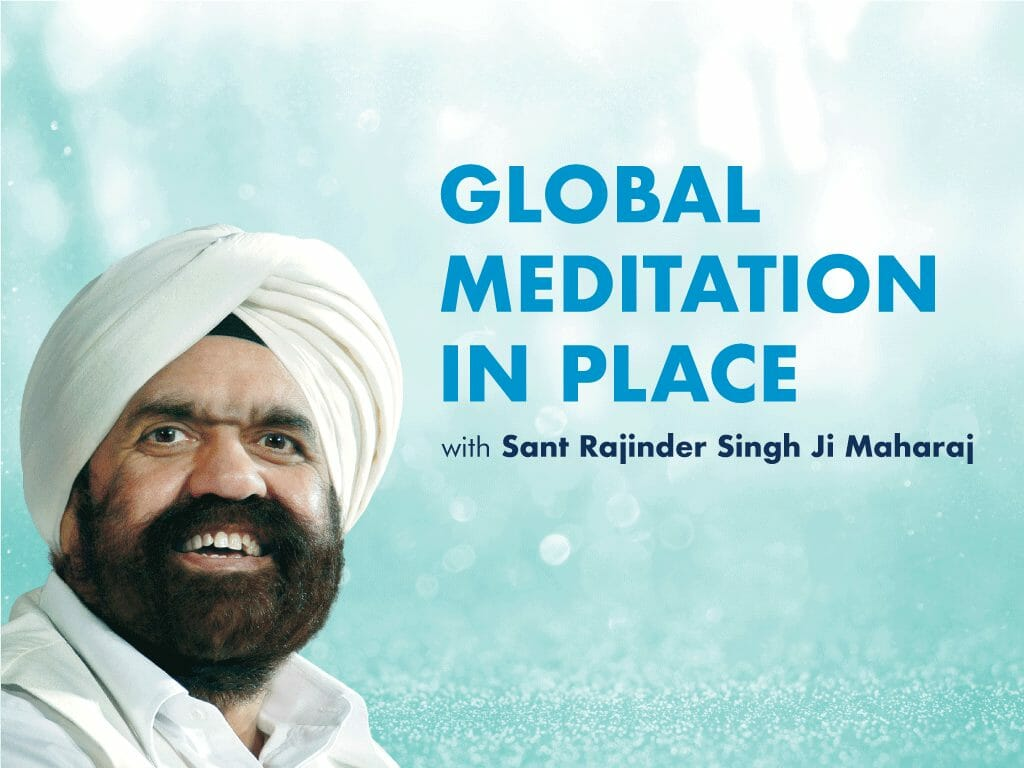 Global Meditation in Place with Sant Rajinder Singh Ji Maharaj