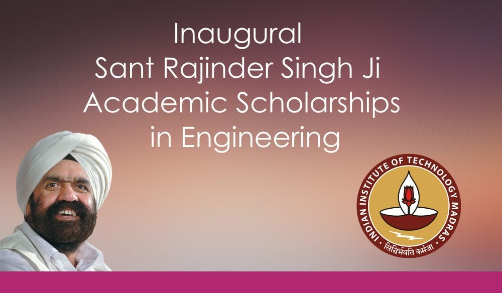 IIT-Madras Announces Inaugural Recipients of Sant Rajinder Singh Ji Academic Scholarships